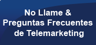 Do Not Call & Telemarketing FAQ's